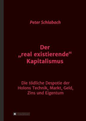 "Der ""real existierende"" Kapitalismus"