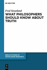 What Philosophers Should Know About Truth