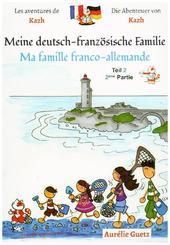 Meine deutsch-französische Familie / Ma famille franco-allemande - TL.2