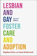 Lesbian and Gay Foster Care and Adoption