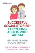 Successful Social Stories for Young Adults with Autism