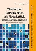 Theater der Unterdrückten als Mosaikstück gesellschaftlichen Wandels