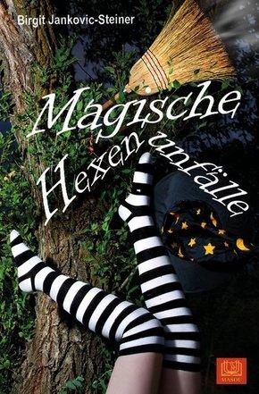 Magische Hexenunfälle