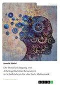 Die Berücksichtigung von Arbeitsgedächtnis-Ressourcen in Schulbüchern für das Fach Mathematik