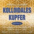 Kolloidales Kupfer [432 Hertz], 1 Audio-CD