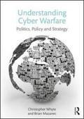 Understanding Cyber-Warfare