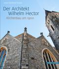 Der Architekt Wilhelm Hector