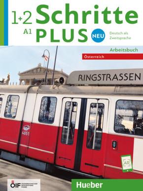 Schritte plus Neu - Deutsch als Zweitsprache, Ausgabe Österreich: A1 - Arbeitsbuch mit 2 Audio-CDs; .1+2