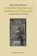 Christliche Botschaft und Ockhamsche Philosophie
