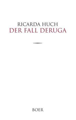 Der Fall Deruga