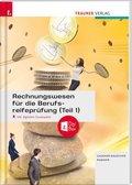 Rechnungswesen für die Berufsreifeprüfung, inkl. E-Book mit digitalem Zusatzpaket - Tl.1