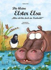 """Die kleine Elster Elsa - """"Aber ich bin doch ein Krokodil!"""""""