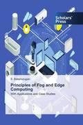 Principles of Fog and Edge Computing
