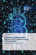 Principles of Blockchain, Bitcoin and Cryptocurrency Technologies