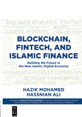 Blockchain, Fintech, and Islamic Finance
