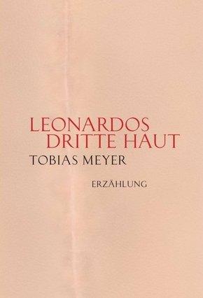 Leonardos dritte Haut