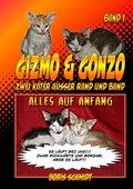 Gizmo & Gonzo - zwei Kater außer Rand und Band, Alles auf Anfang