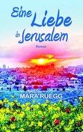 Eine Liebe in Jerusalem