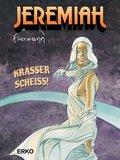 Jeremiah, Krasser Scheiss!
