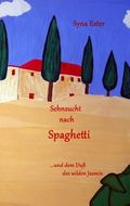 Sehnsucht nach Spaghetti