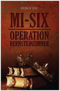 MI-SIX: Operation Bernsteinzimmer