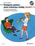 Trompete spielen, mein schönstes Hobby, m. Audio-CD - Bd.2