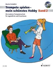 Trompete spielen - mein schönstes Hobby - Bd.2