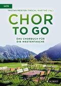 Chor to go - Das Chorbuch für die Westentasche (SATB)