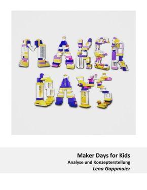 Maker Days for Kids