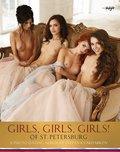 Girls, Girls, Girls of Sankt Petersburg