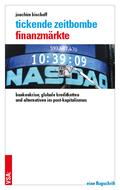 Tickende Zeitbombe Finanzmärkte