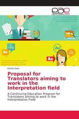 Proposal for Translators aiming to work in the Interpretation field
