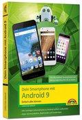 Dein Smartphone mit Android 9 - Einfach alles können
