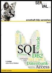 ernsthaft SQL verstehen - Bd.1