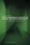 Der Humanismus-Diskurs im Drama der Nachkriegszeit