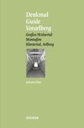 Denkmal Guide Vorarlberg - Bd.6