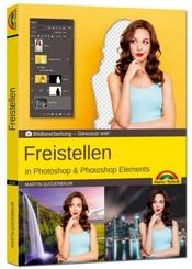 Freistellen mit Adobe Photoshop CC und Photoshop Elements - Gewusst wie