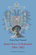 James Joyce in Kakanien 1904-1915