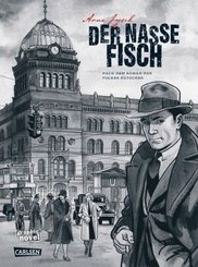 Die Gereon-Rath-Comics 1: Der nasse Fisch (erweiterte Neuausgabe)