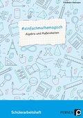 #einfachmathemagisch - Algebra und Maßeinheiten