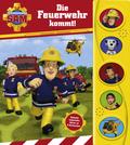 Feuerwehrmann Sam - Die Feuerwehr kommt!, m. Soundeffekten