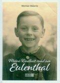 Meine Kindheit rund um Euenthal