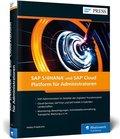 SAP S/4HANA und SAP Cloud Platform für Administratoren