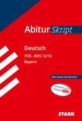 AbiturSkript Deutsch FOS/BOS 12/13 Bayern