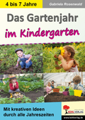 Das Gartenjahr im Kindergarten