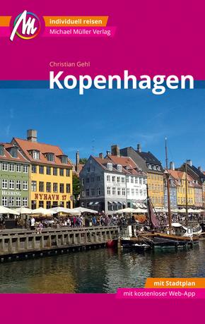 Kopenhagen MM-City Reiseführer Michael Müller Verlag, m. 1 Karte