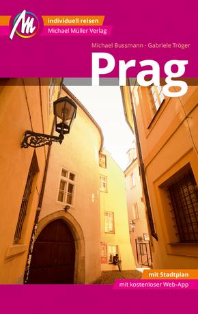 Prag MM-City Reiseführer Michael Müller Verlag, m. 1 Karte