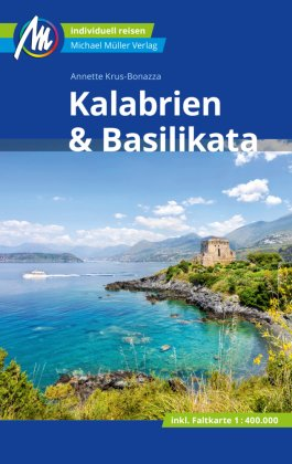 Kalabrien & Basilikata Reiseführer Michael Müller Verlag, m. 1 Karte