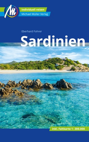 Sardinien Reiseführer Michael Müller Verlag, m. 1 Karte