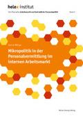 Mikropolitik in der Personalvermittlung im internen Arbeitsmarkt